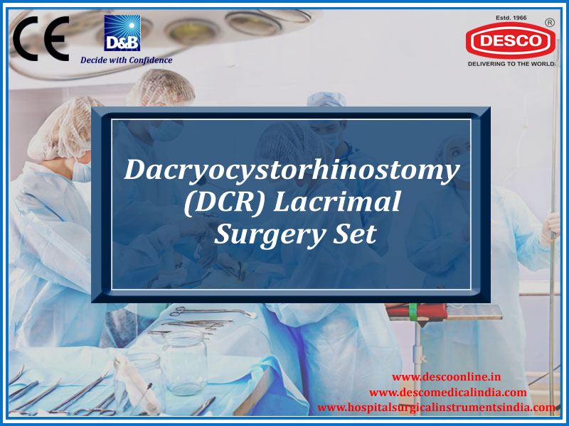 DACRYOCYSTORHINOSTOMY (DCR) LACRIMAL SURGERY SET