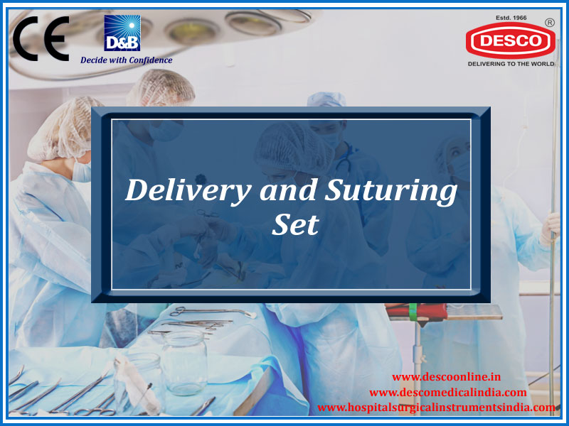 DELIVERY AND SUTURING SET