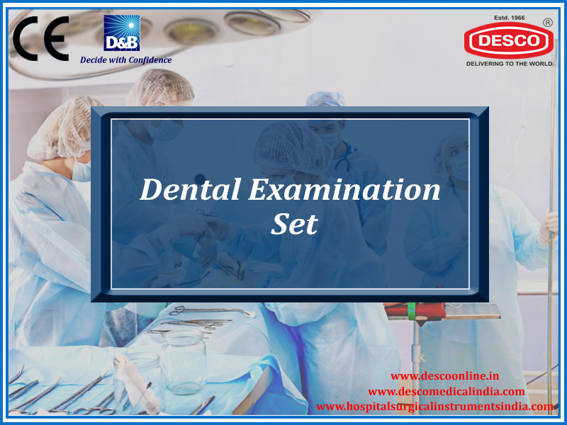 DENTAL EXAMINATION SET