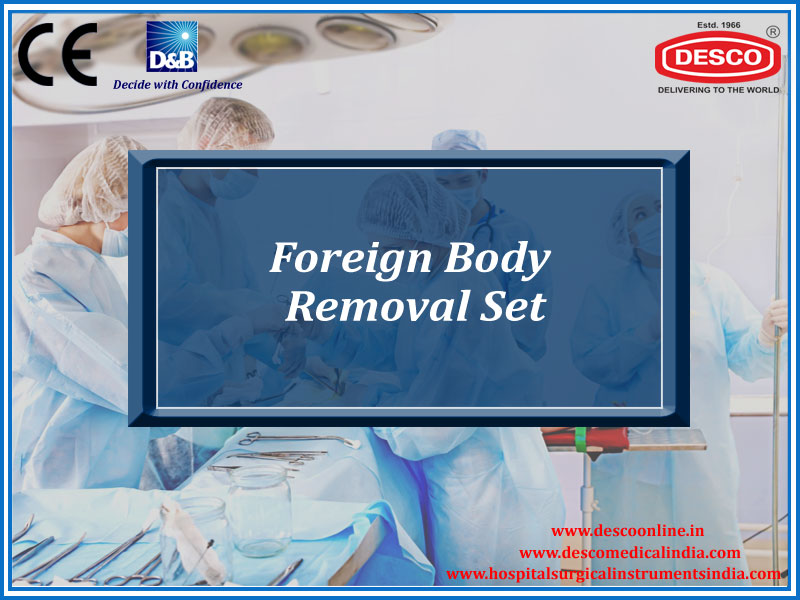 FOREIGN BODY REMOVAL SET