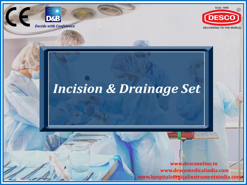 INCISION & DRAINAGE SET