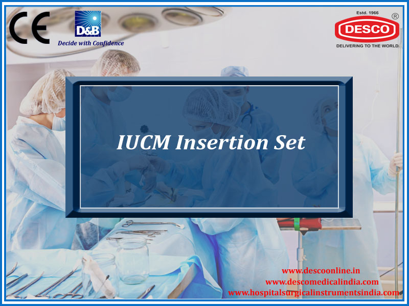 IUCM INSERTION SET