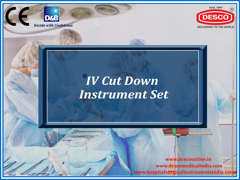 IV CUT DOWN INSTRUMENT SET