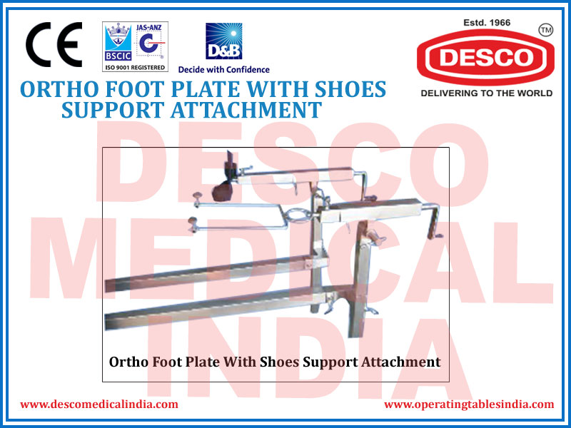 ORTHO FOOT PLATE WITH SHOES SUPPORT ATTACHMENT