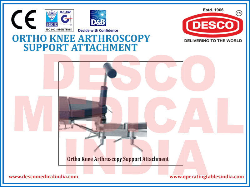 ORTHO KNEE ARTHROSCOPY SUPPORT ATTACHMENT
