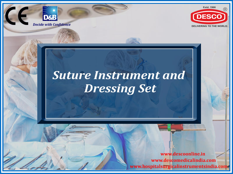 SUTURE INSTRUMENT AND DRESSING SET